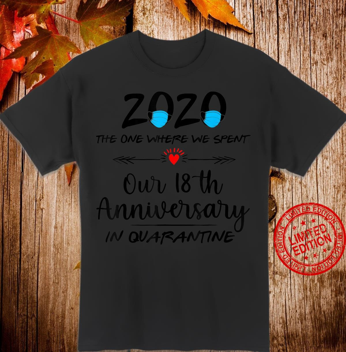 18th Wedding Anniversary Couples Him Her Quarantined 2020 Shirt