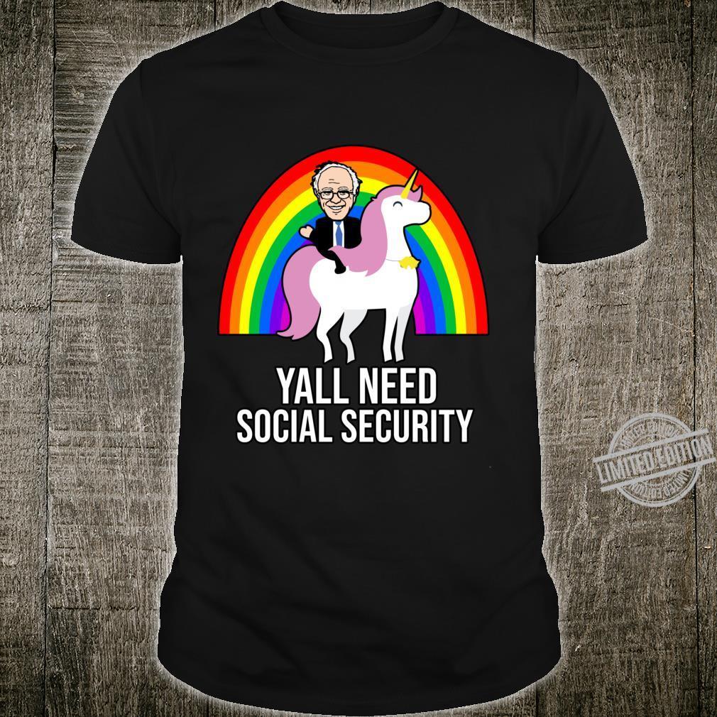 2020 Bernie Sanders Yall Need Social Security Democrat Shirt