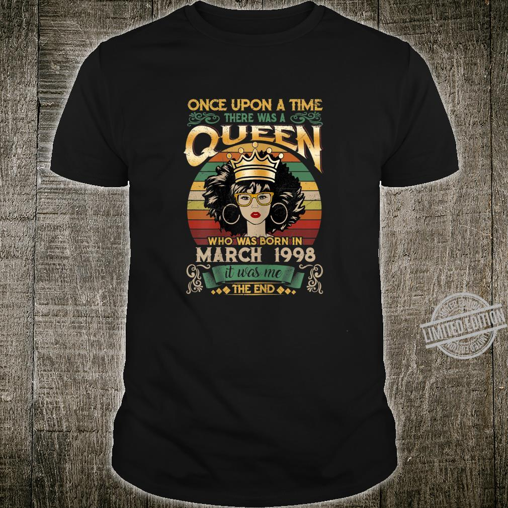22 Year Old Birthday Girls 22nd Birthday Queen March 1998 Shirt