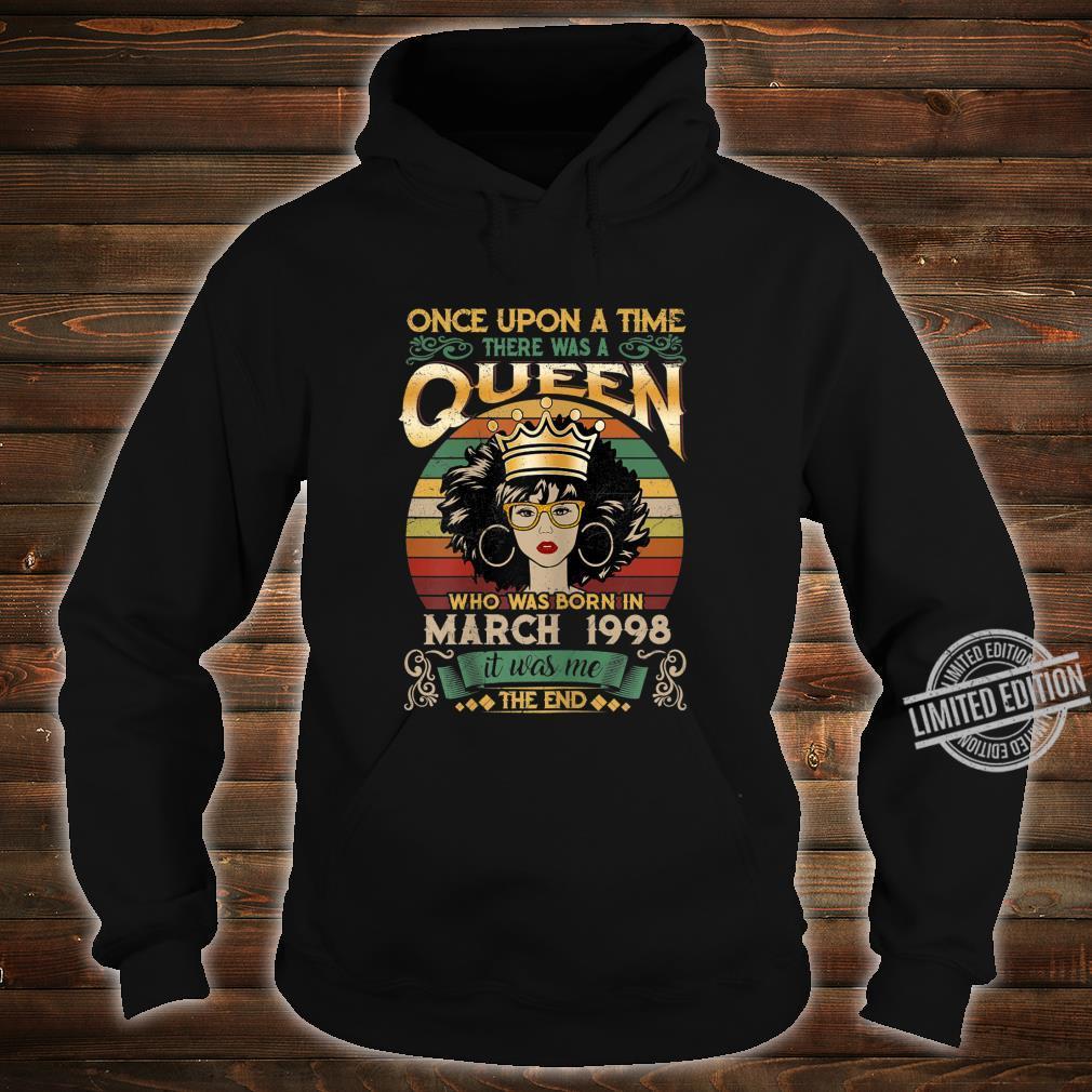 22 Year Old Birthday Girls 22nd Birthday Queen March 1998 Shirt hoodie
