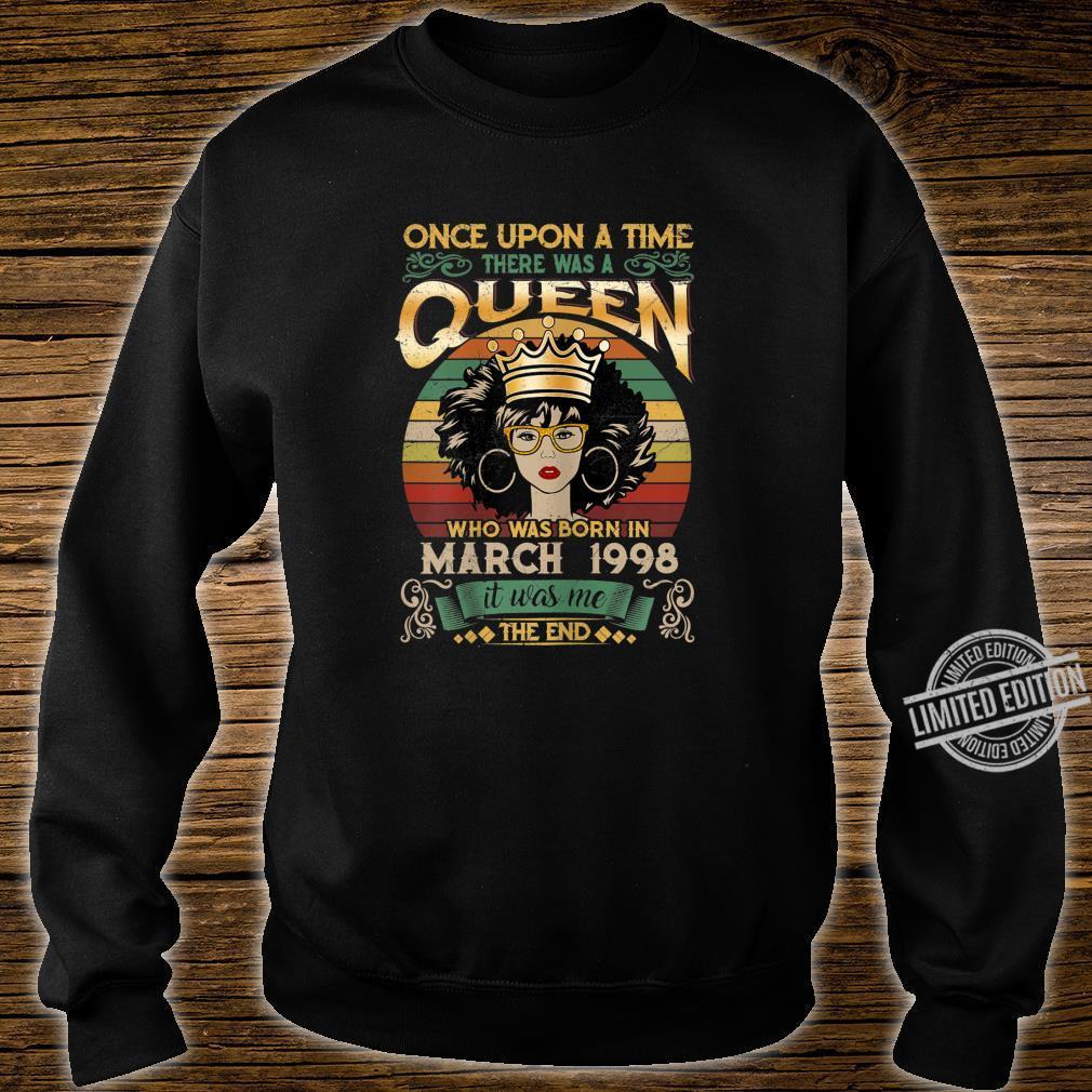 22 Year Old Birthday Girls 22nd Birthday Queen March 1998 Shirt sweater