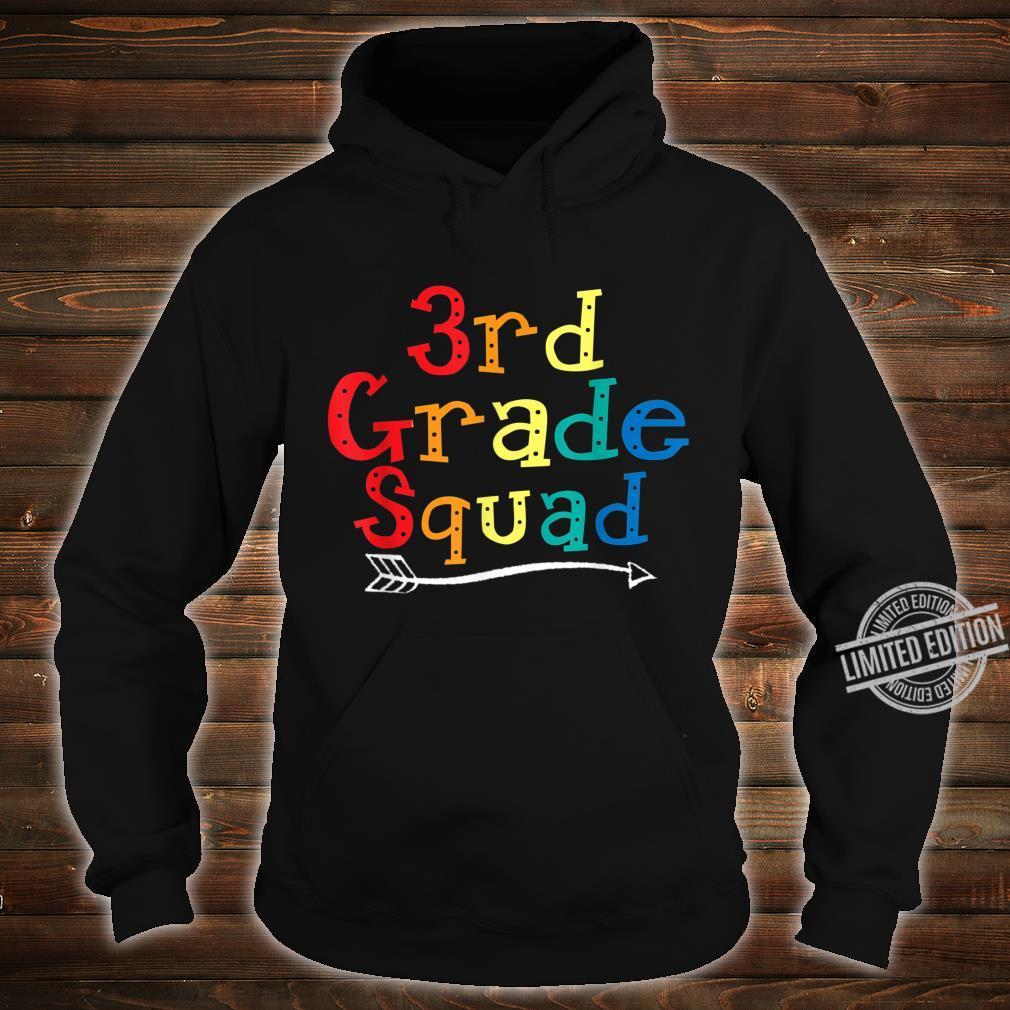 3rd Grade Squad Third Grade Teacher Student Shirt hoodie