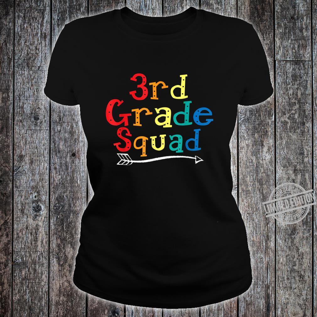 3rd Grade Squad Third Grade Teacher Student Shirt ladies tee