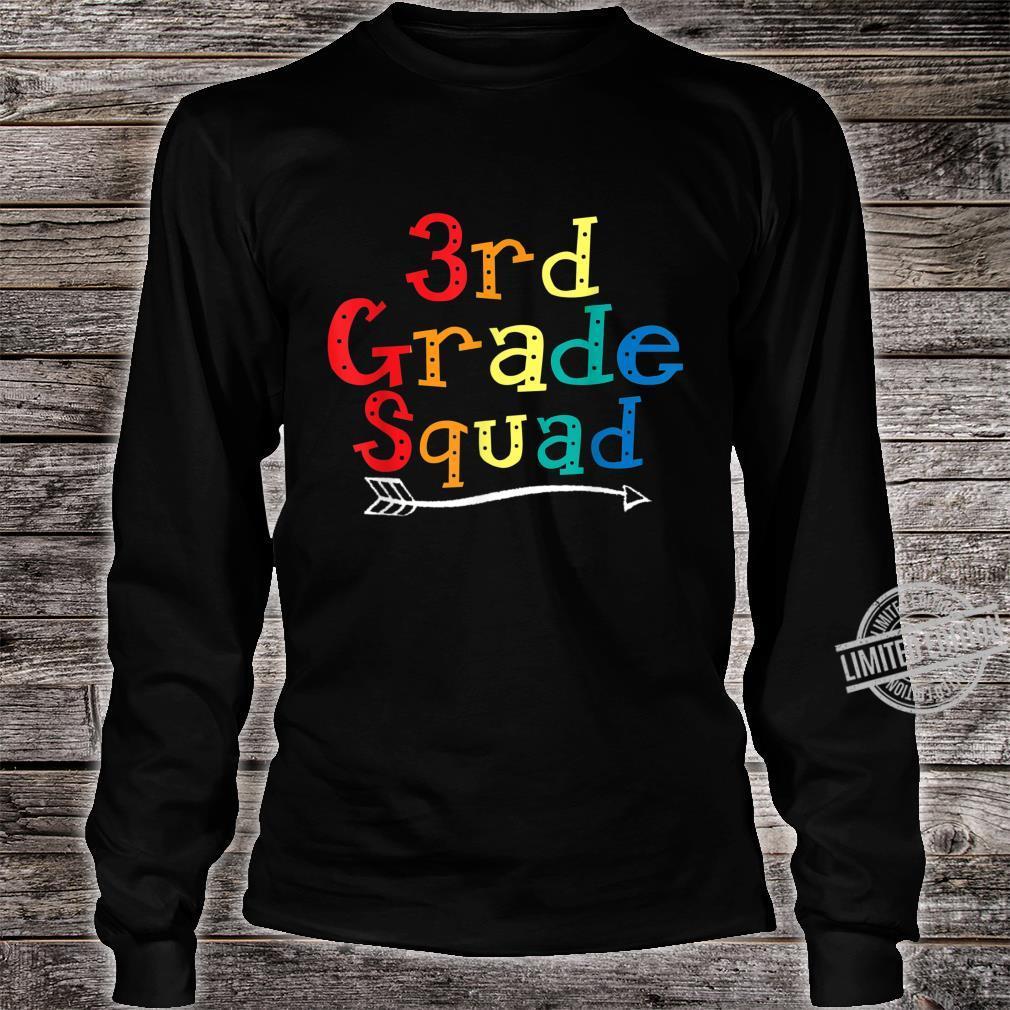 3rd Grade Squad Third Grade Teacher Student Shirt long sleeved