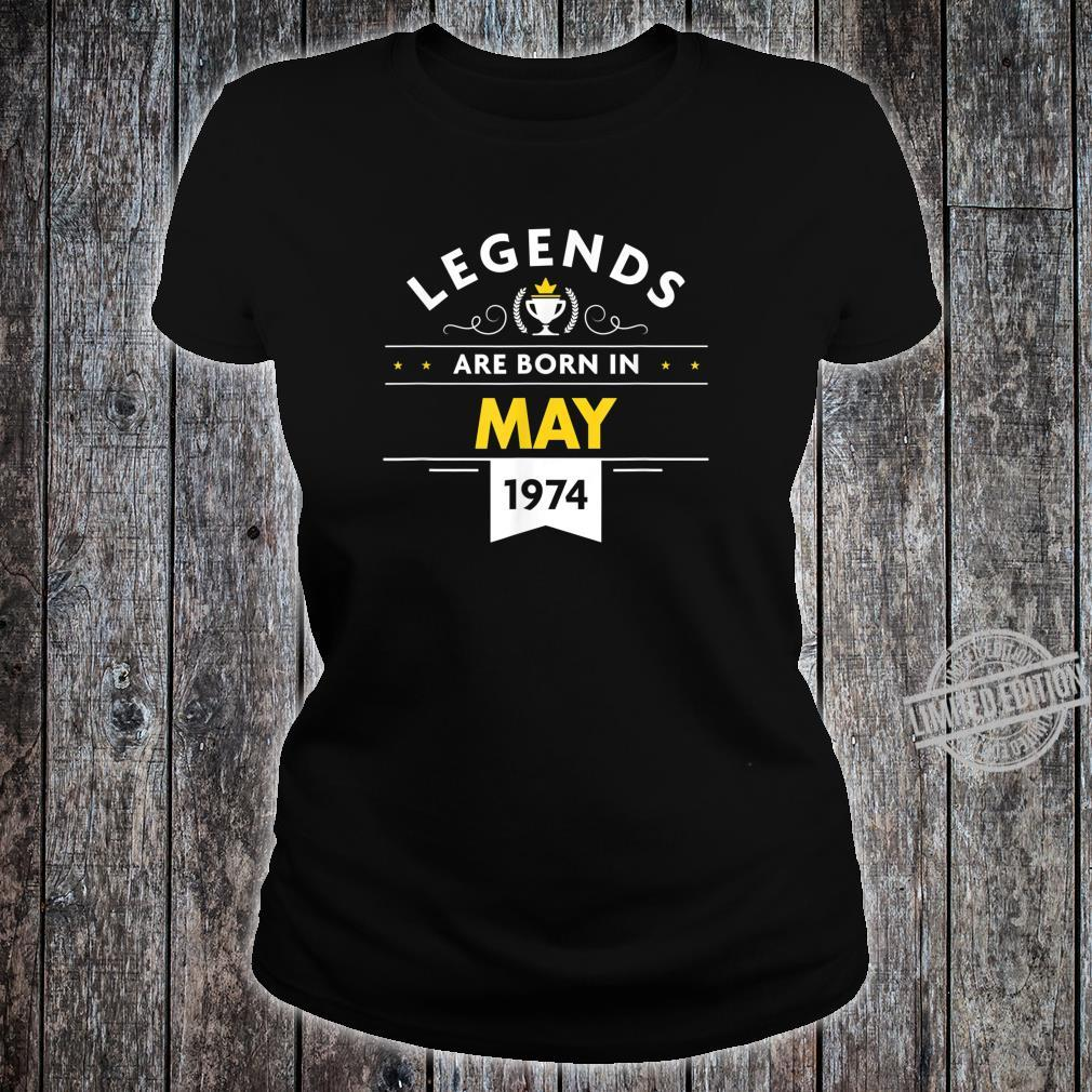 46th Birthday May 1974 The Legend Begins Shirt ladies tee