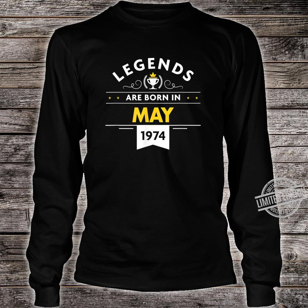 46th Birthday May 1974 The Legend Begins Shirt long sleeved