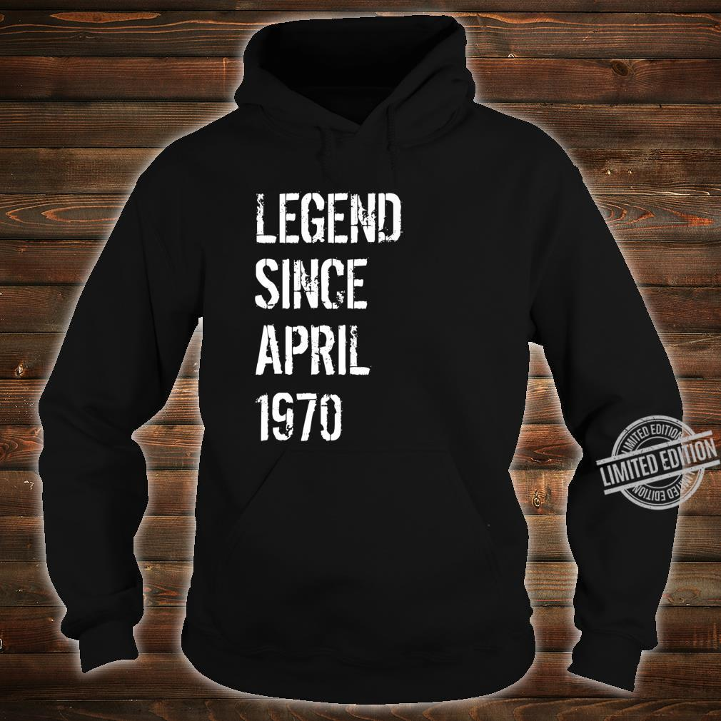 50 Year Old Birthday Born April 1970 Shirt hoodie
