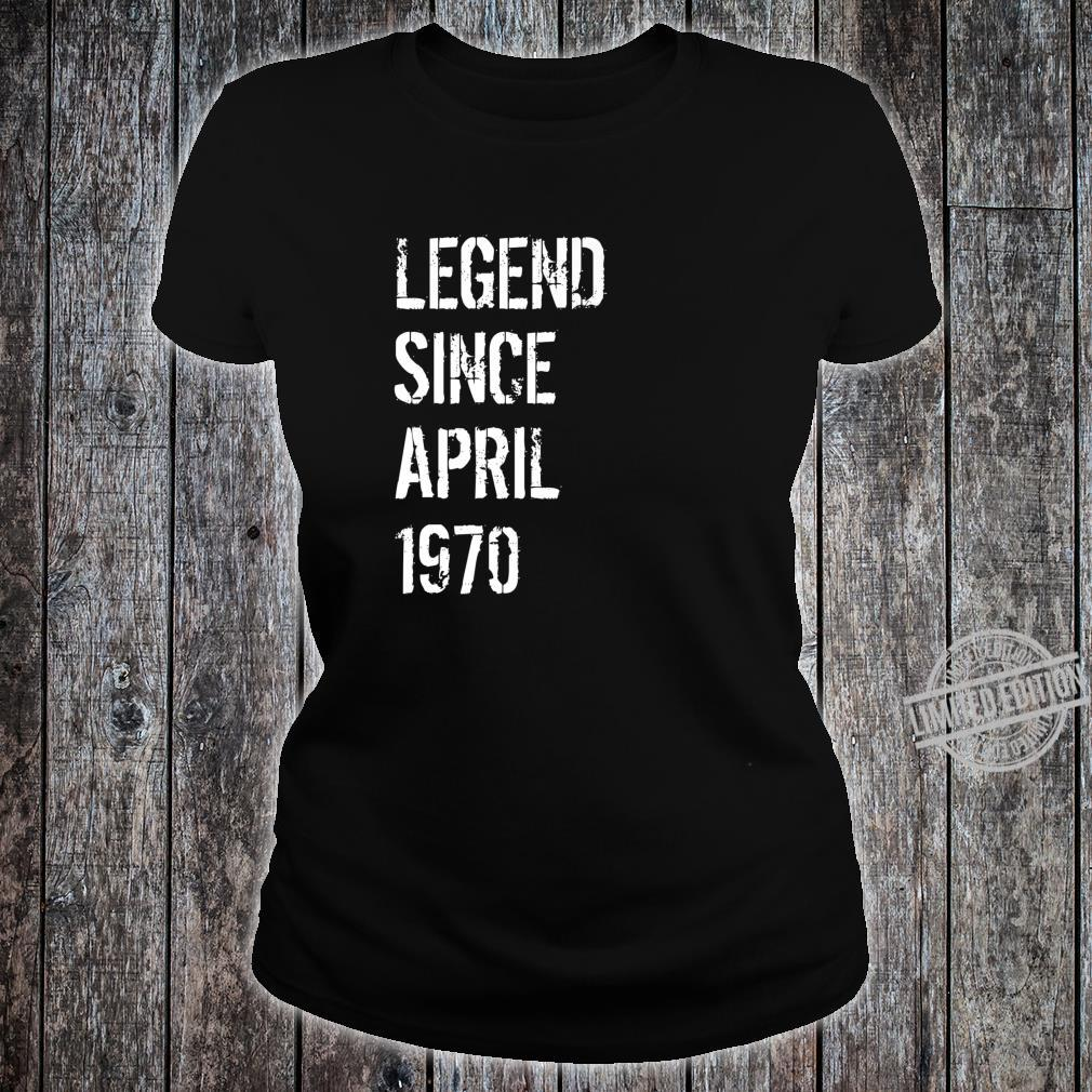 50 Year Old Birthday Born April 1970 Shirt ladies tee