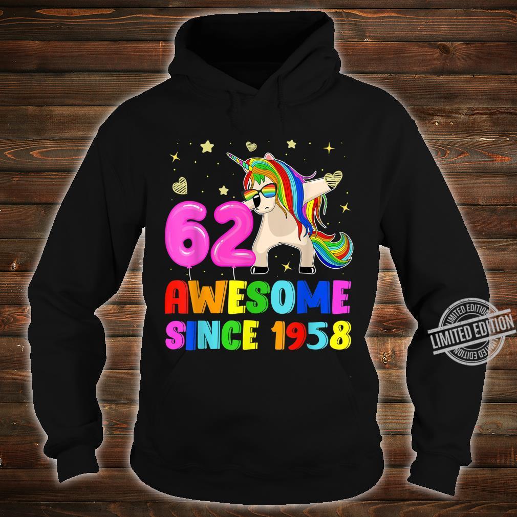 62nd Birthday Dabbing Unicorn 62 Yrs Old Awesome Since 1958 Shirt hoodie