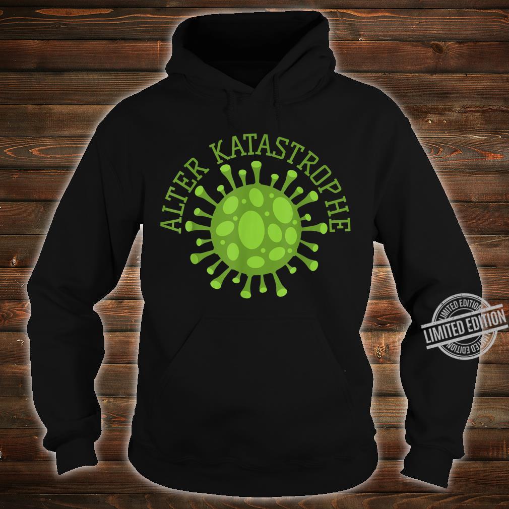 Alter Katastrophe Virus Pandemie Vintage Shirt hoodie