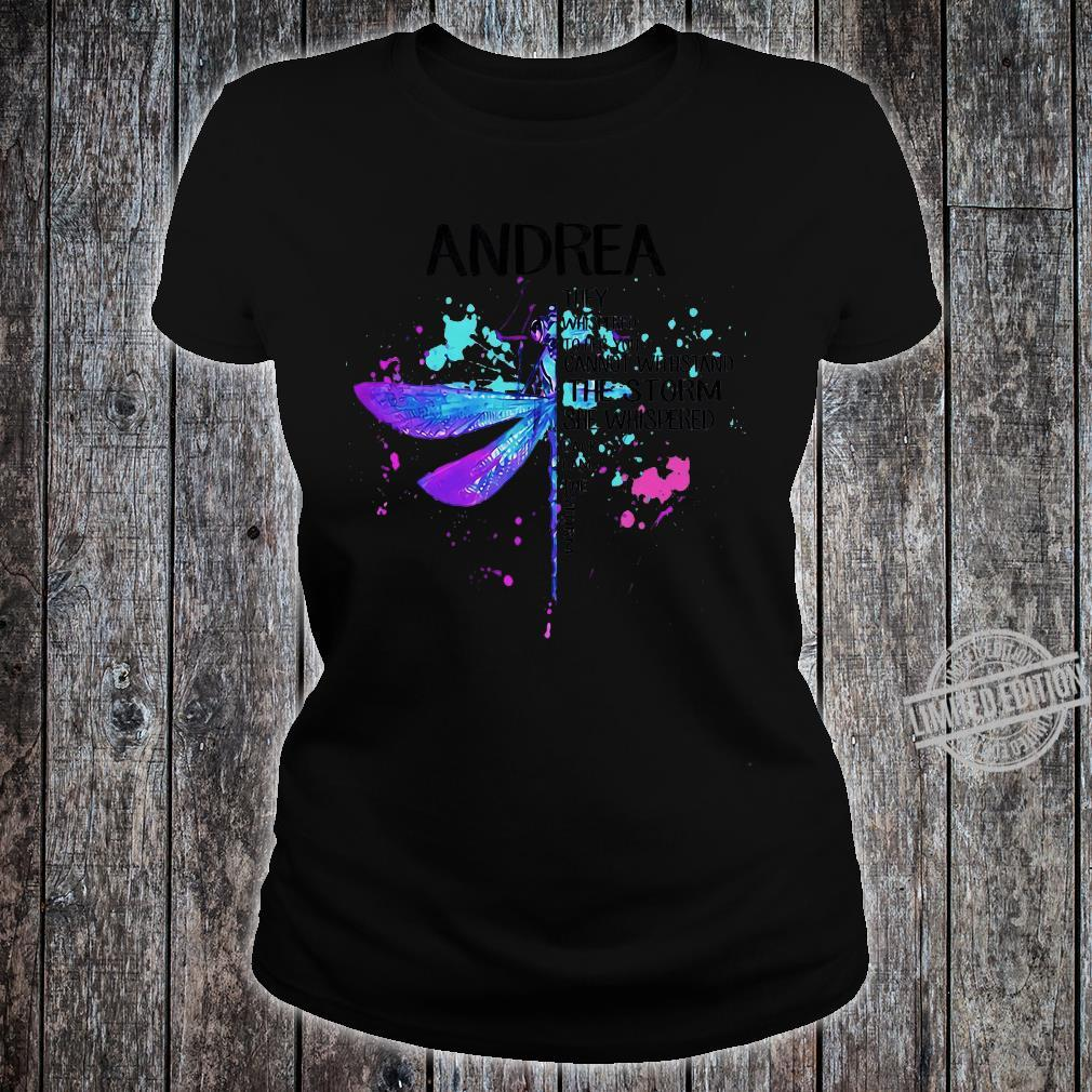 Andrea They Whispered To Her You Cannot Withstand The Storm She Whispered Back I Am The Storm shirt ladies tee
