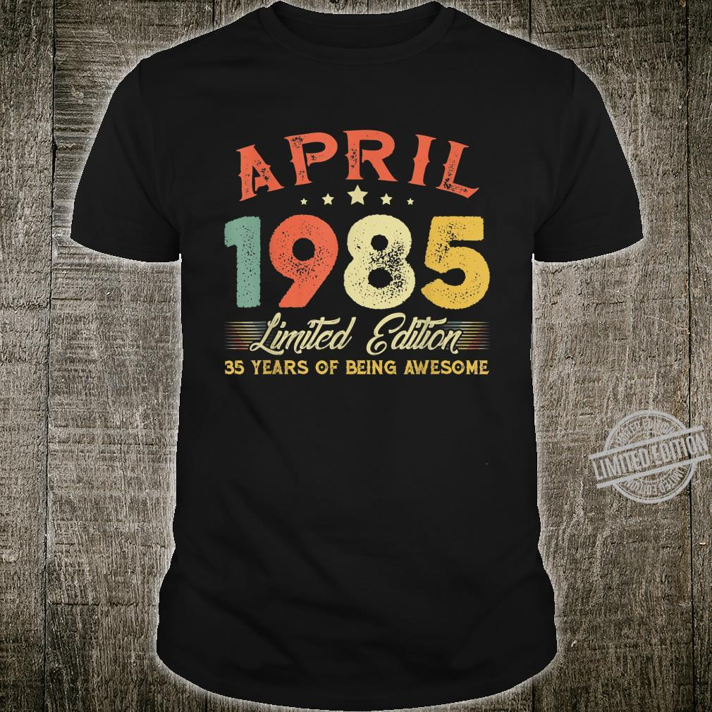 April 1985 35 Years Old Vintage 35th Birthday Shirt