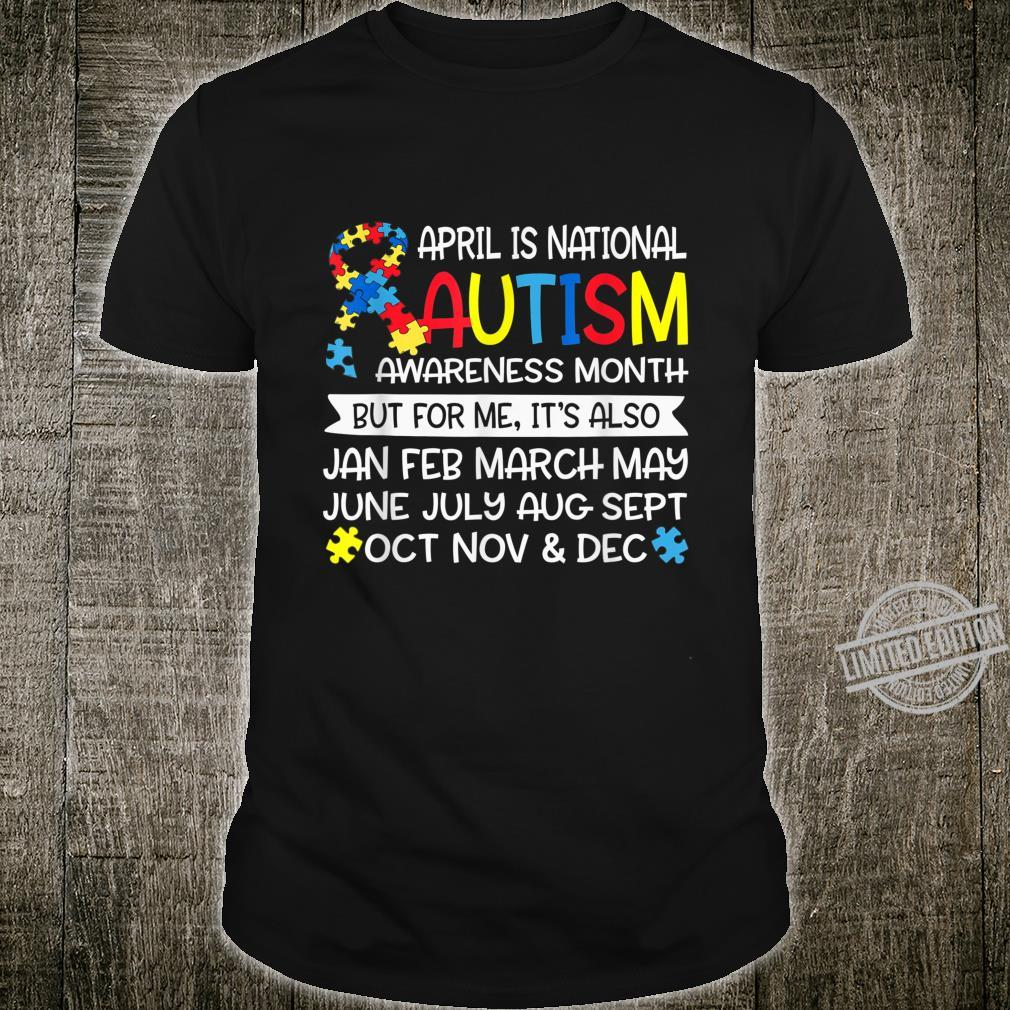 April is National Autism Awareness Month Support Shirt
