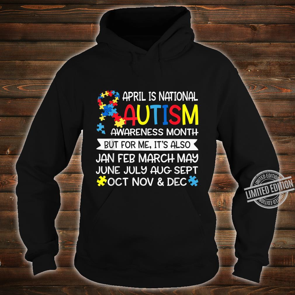 April is National Autism Awareness Month Support Shirt hoodie