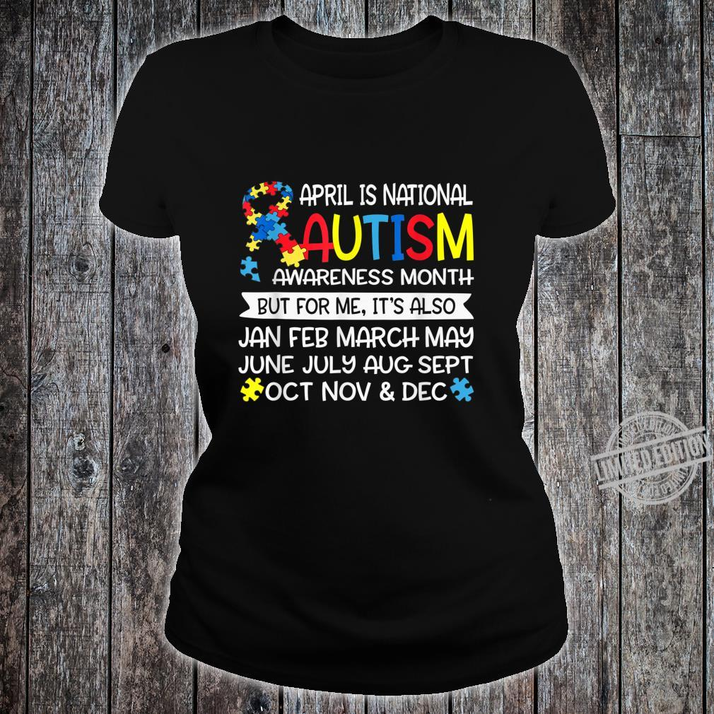 April is National Autism Awareness Month Support Shirt ladies tee