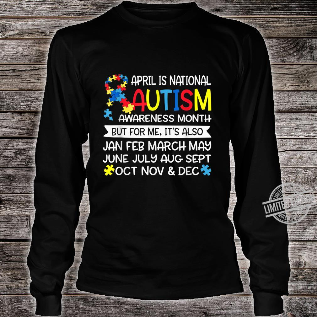 April is National Autism Awareness Month Support Shirt long sleeved