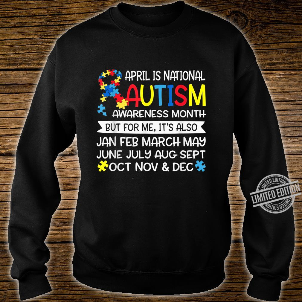 April is National Autism Awareness Month Support Shirt sweater