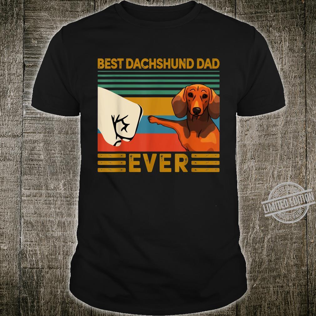 BEST Dachshund DAD EVER Bump fist Vintage Shirt