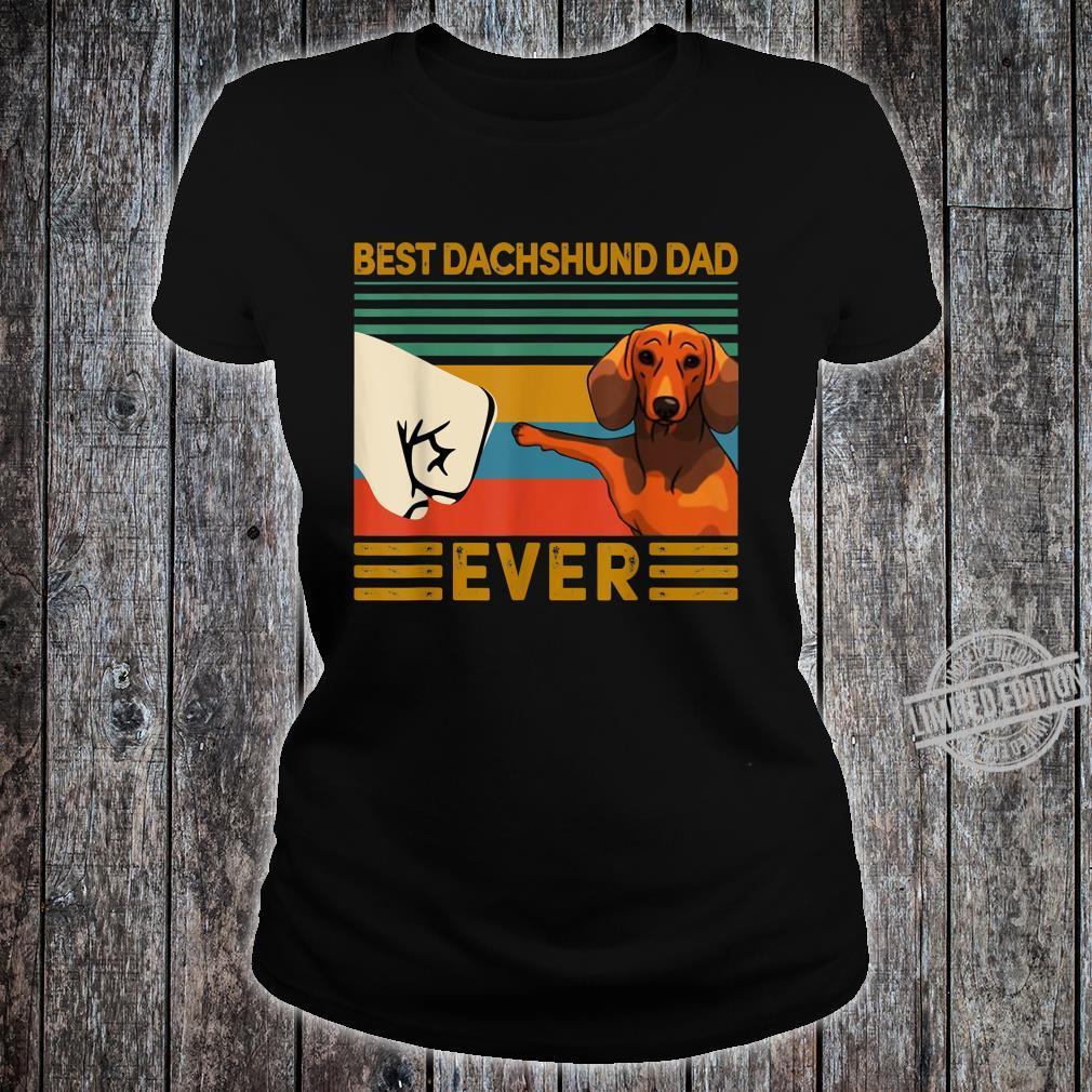 BEST Dachshund DAD EVER Bump fist Vintage Shirt ladies tee