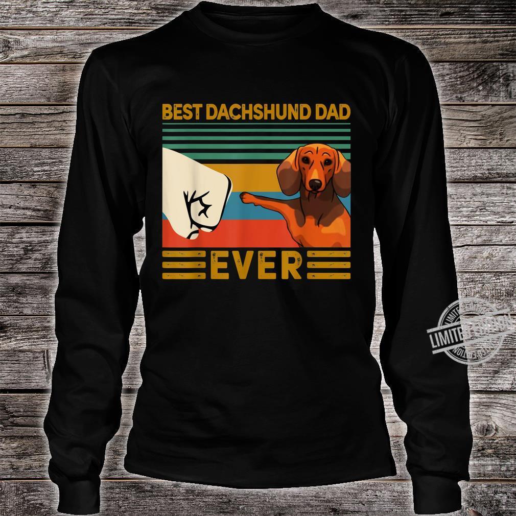 BEST Dachshund DAD EVER Bump fist Vintage Shirt long sleeved