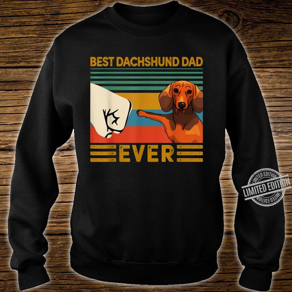 BEST Dachshund DAD EVER Bump fist Vintage Shirt sweater