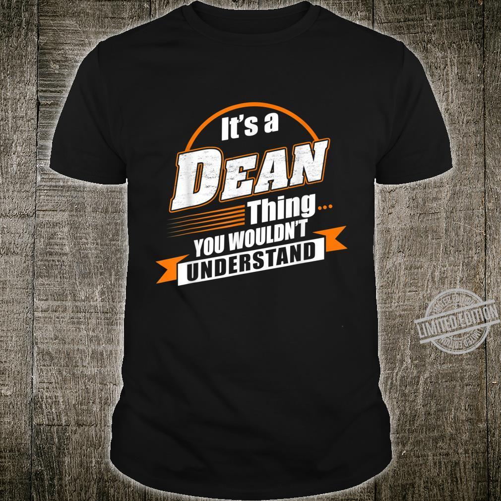 Best For Dean Dean Named Shirt