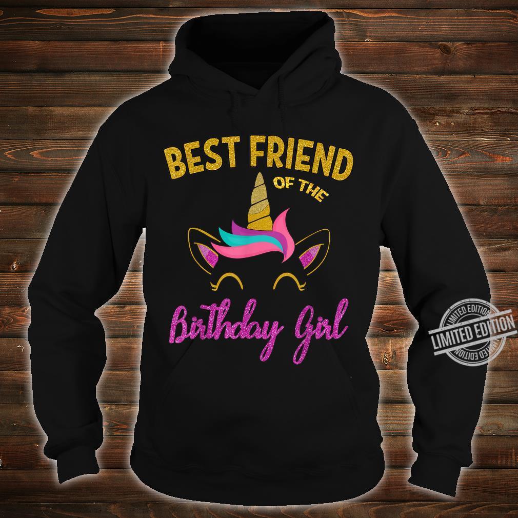 Best Friend of the Unicorn Birthday Girl Shirt Matching Shirt hoodie