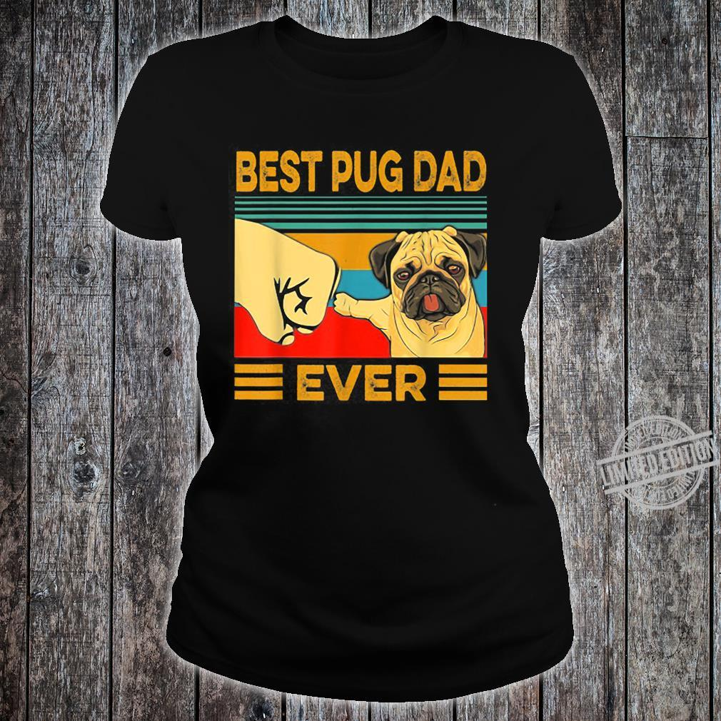 Best Pug Dad Ever Retro Vintage Shirt ladies tee
