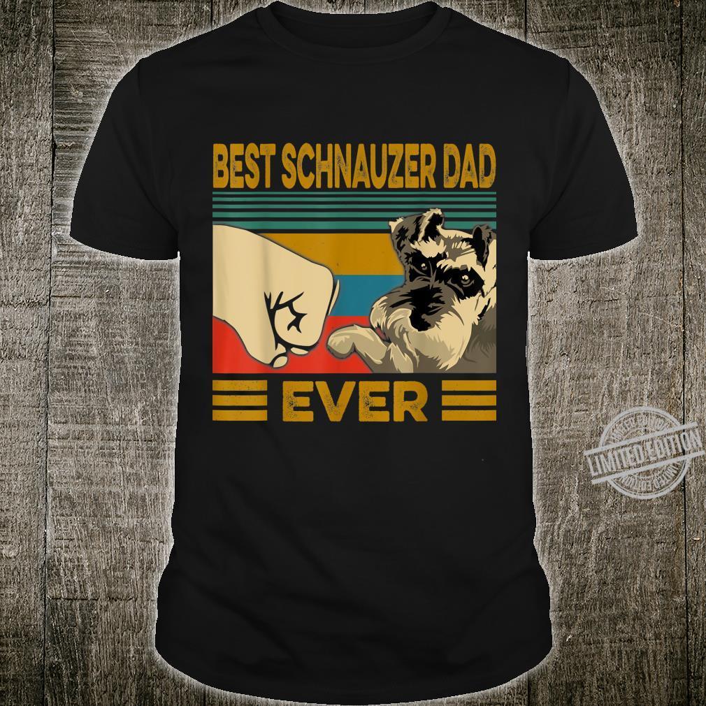 Best Schnauzer Dad Ever Shirt