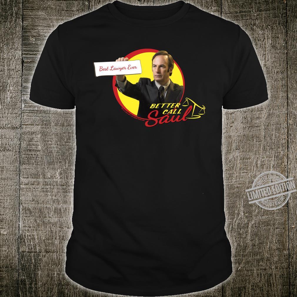Better Call Saul Best Lawyer Ever Circle Logo Shirt