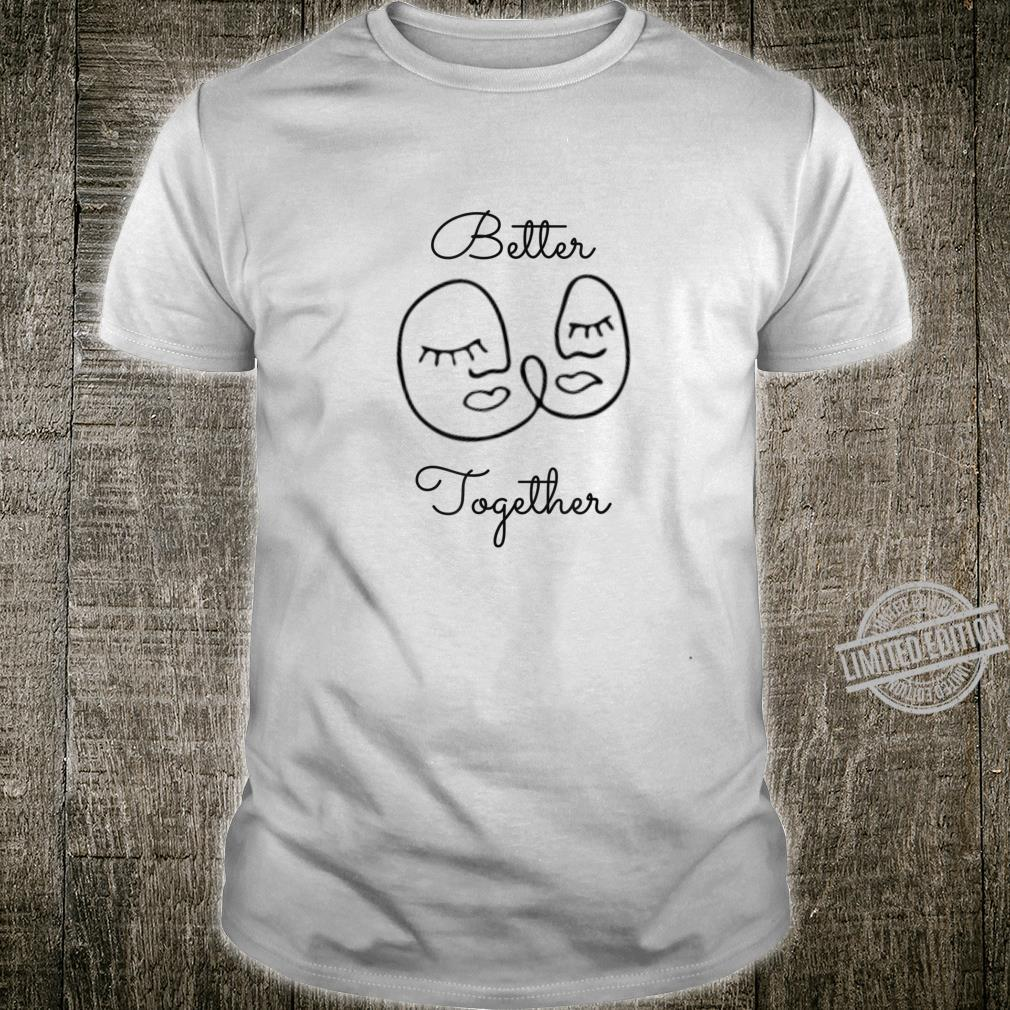Better Together Shirt, Best Friend, Partner, Modern Art Shirt