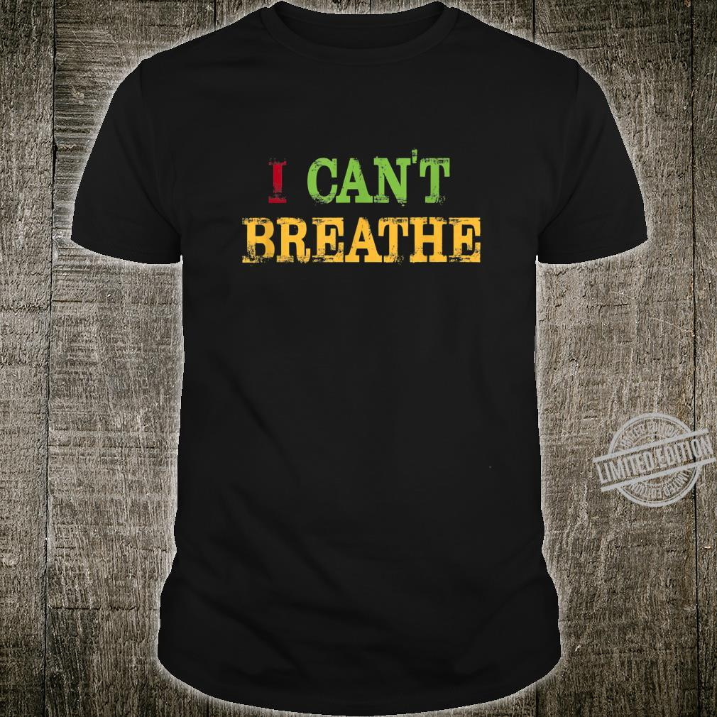 Black Lives Matter I can't breathe Shirt
