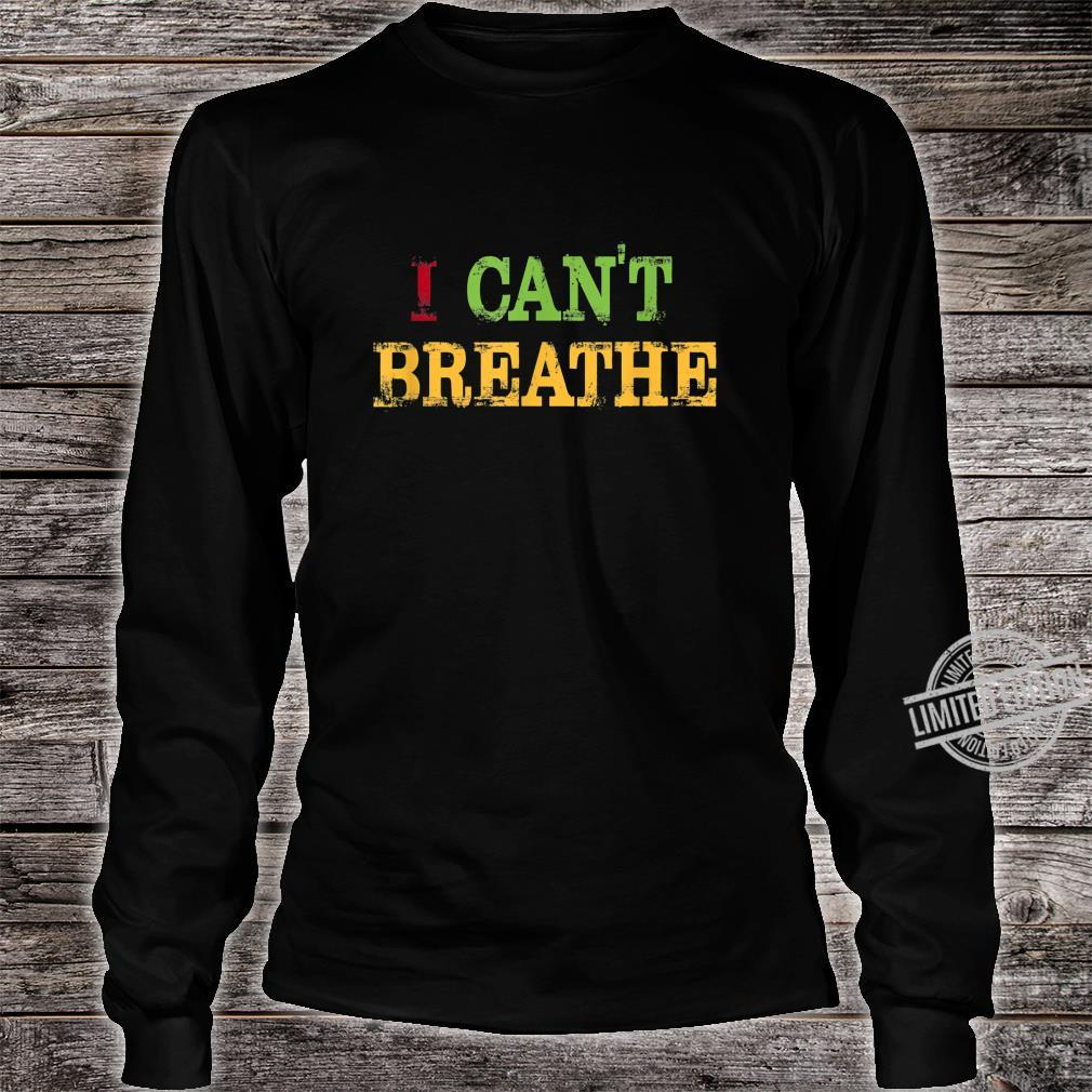 Black Lives Matter I can't breathe Shirt long sleeved