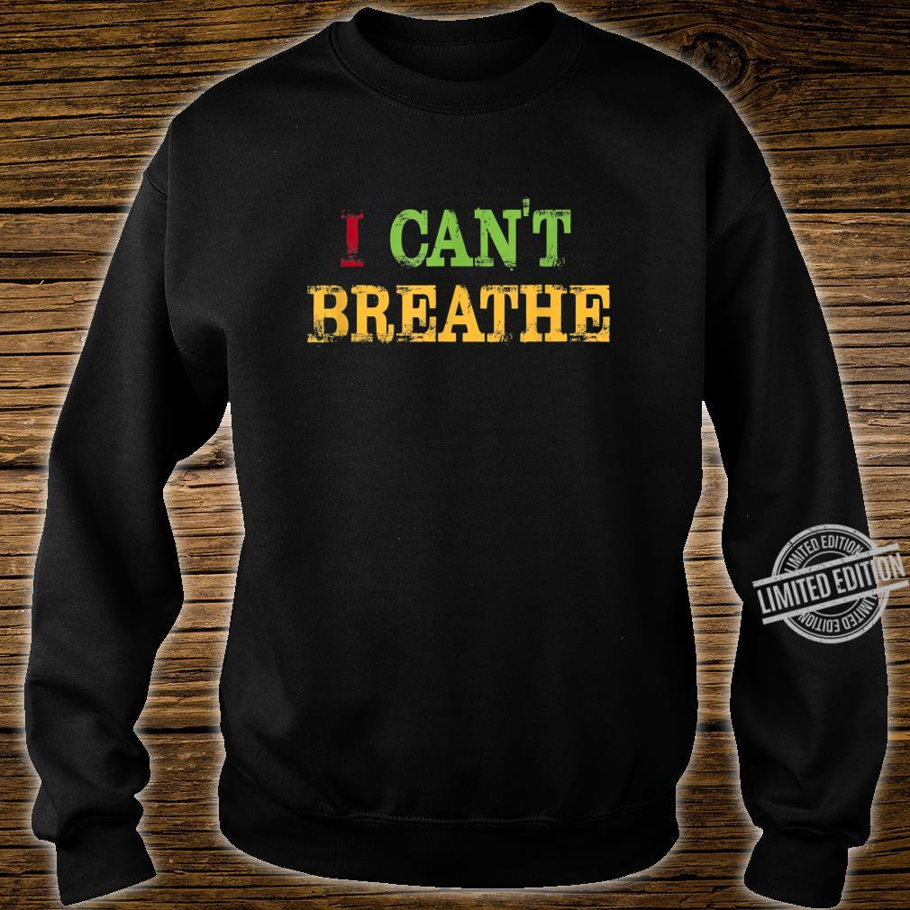 Black Lives Matter I can't breathe Shirt sweater