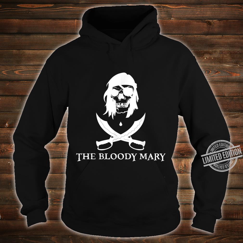 Bloody Mary Shirt hoodie