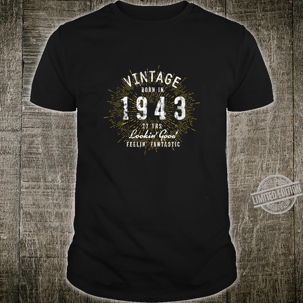 Born in 1943 77th Birthday Shirt