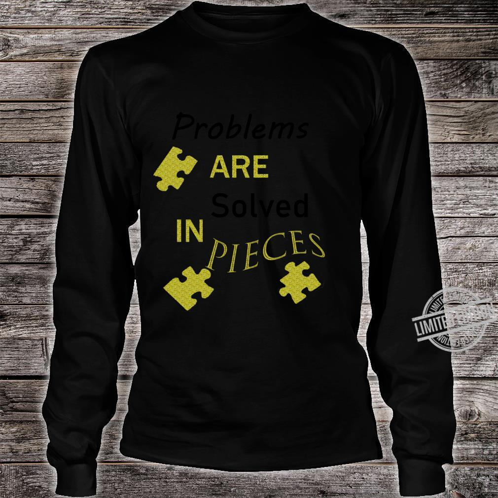 Break A Problem Down Into Smaller Pieces To Solve It Shirt long sleeved