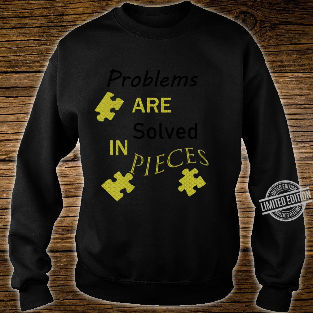 Break A Problem Down Into Smaller Pieces To Solve It Shirt sweater