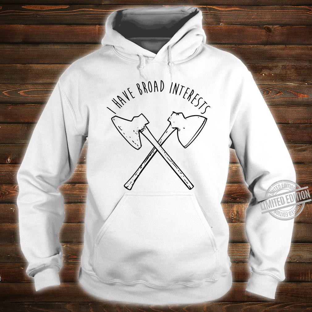 Broad Axe Log Cabin Hewing Tools Shirt hoodie