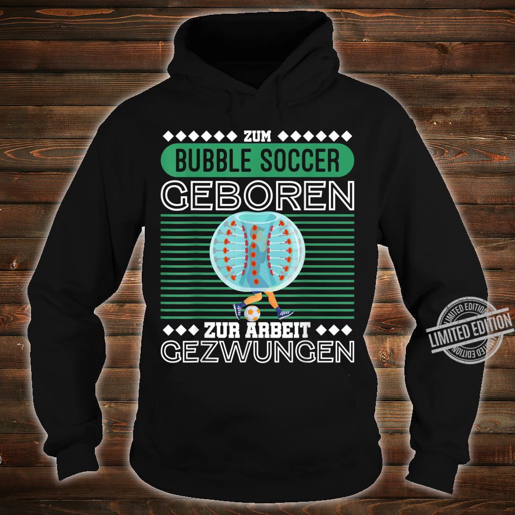 Bubble Soccer Fußball Bumper Hobby Geschenk Shirt hoodie