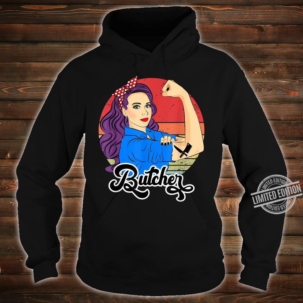 Butcher Strong Retro Vintage Butcher Female Shirt hoodie
