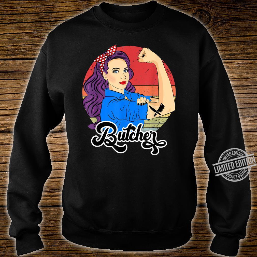 Butcher Strong Retro Vintage Butcher Female Shirt sweater