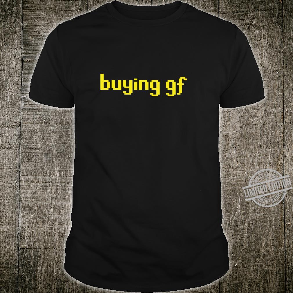 Buying Girlfriend Gaming Shirt