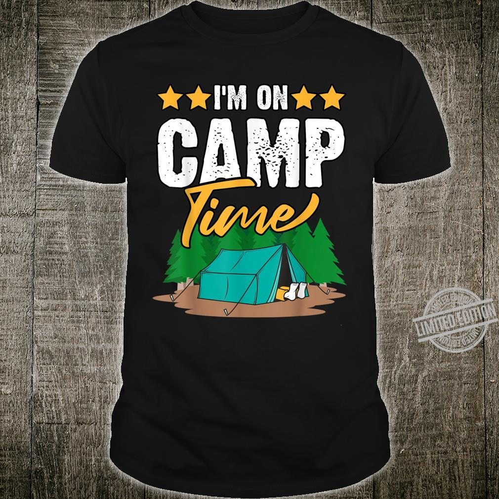 Camp Quote I'm On Camp Time Shirt