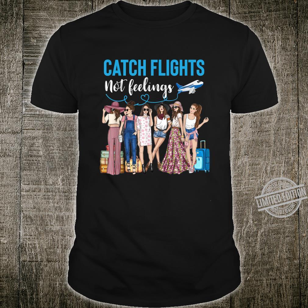 Catch Flights Not Feelings African Ladies Shirt