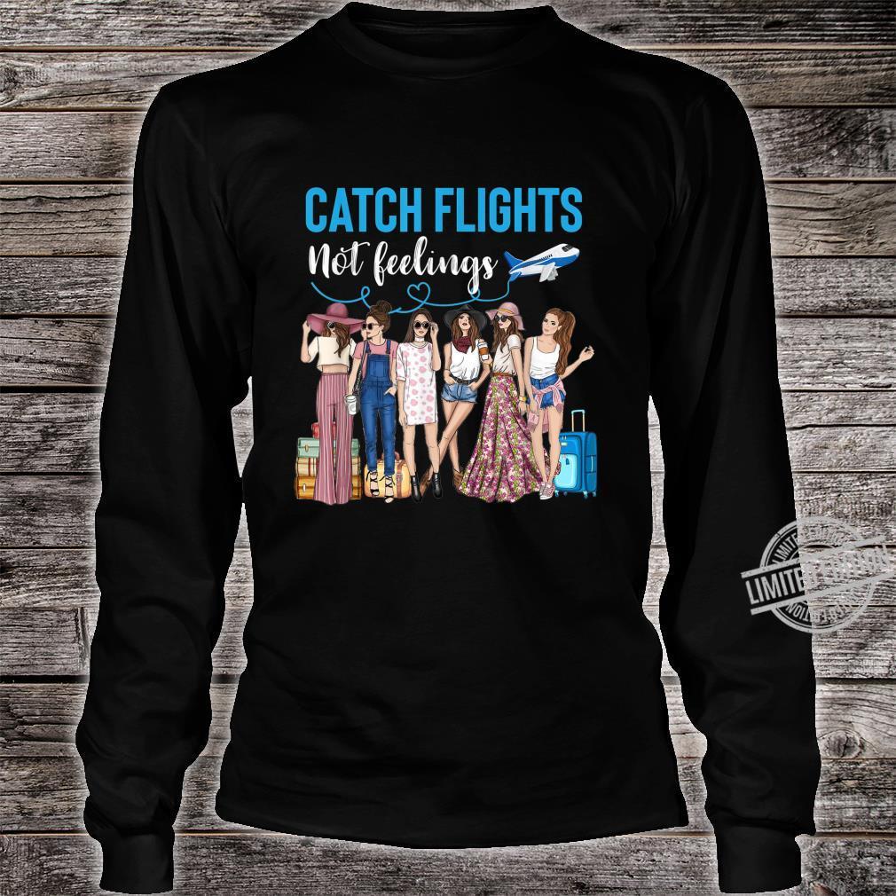 Catch Flights Not Feelings African Ladies Shirt long sleeved