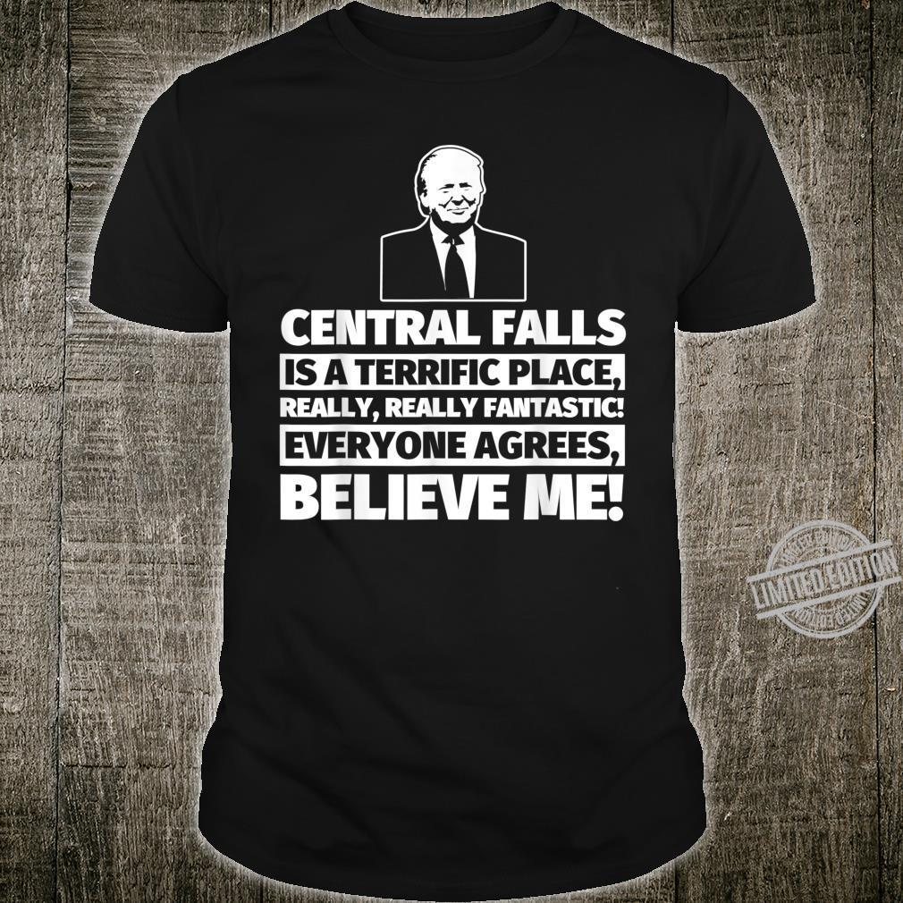 Central Falls City Humor Shirt