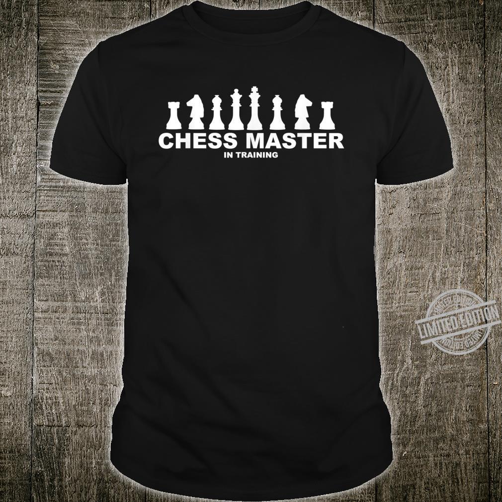 Chess Master In Training Shirt