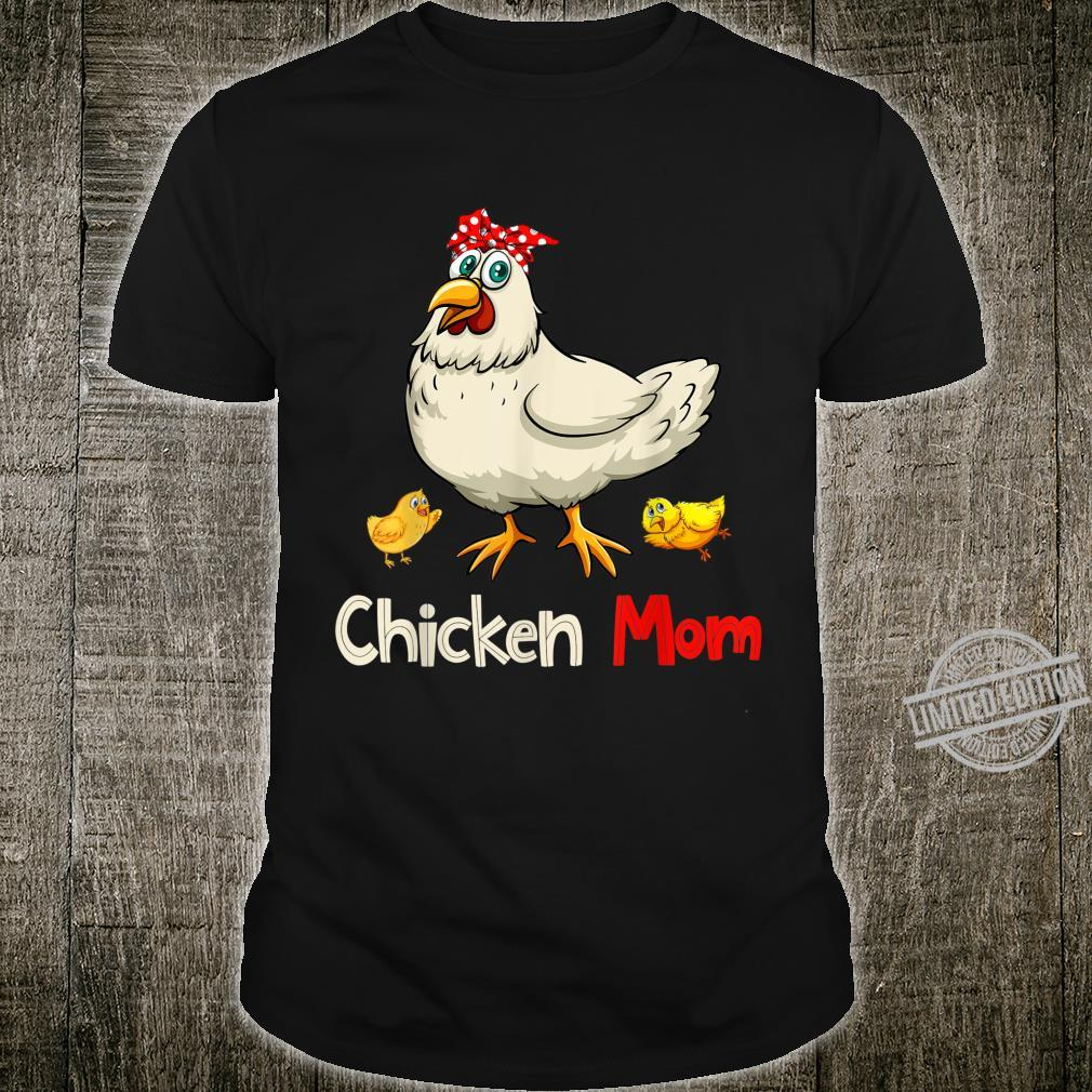Chicken Chicken Mom Shirt