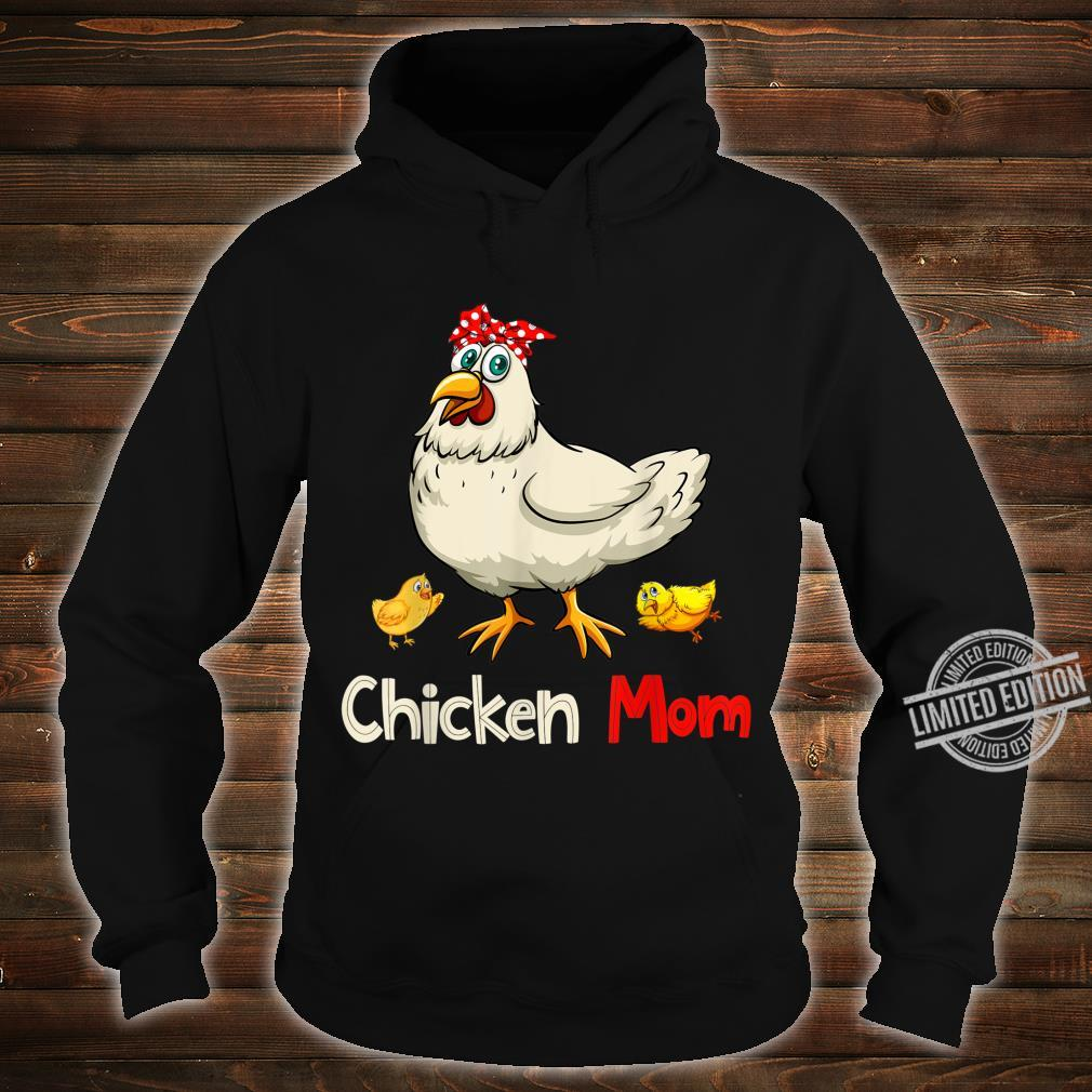 Chicken Chicken Mom Shirt hoodie